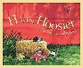 H Is for Hoosier An Indiana Alphabet