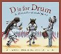 D Is for Drum A Native American Alphabet