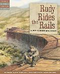Rudy Rides the Rails A Depression Era Story