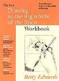 New Drawing on the Right Side of the Brain Workbook Guide Practice in the Five Basic Skills of Drawing