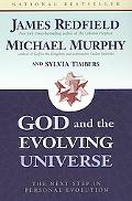God and the Evolving Universe The Next Step in Personal Evolution