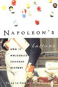 Napoleon's Buttons How 17 Molecules Changed History