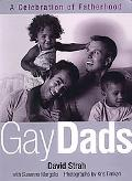 Gay Dads A Celebration of Gay Fatherhood