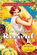 Real Food Revival Aisle By Aisle, Morsel By Morsel