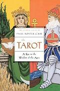 Tarot A Key to the Wisdom of the Ages