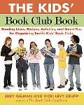 Kids' Book Club Book How to Organize Terrific Book Clubs for Kids