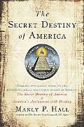 Secret Destiny of America