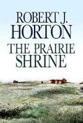 Prairie Shrine