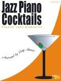Jazz Piano Cocktails * Volume 4 with CD