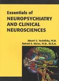 Essentials of Neuropsychiatry and Clinical Neurosciences