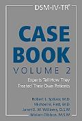 DSM-IV-TR Casebook Experts Tell How They Treated Their Own Patients