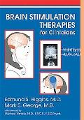 Brain Stimulation Therapies for the Practicing Clinician