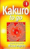 Kakuro to Go! - Michael Mepham - Mass Market Paperback