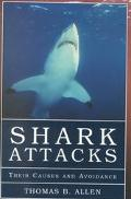 Shark Attacks Their Causes and Avoidance