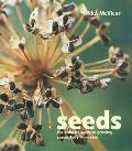 Seeds The Ultimate Guide to Growing Sucessfully from Seed