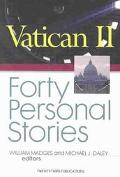 Vatican II Forty Personal Stories