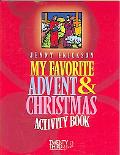 My Favorite Advent & Christmas Activity Book