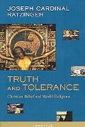 Truth And Tolerance Christian Belief And World Religions