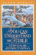 You Can Understand The Bible A Practical Guide To Each Book In The Bible