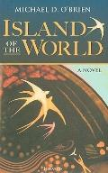 Island of the World : A Novel