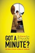 Got a Minute? : The 9 Lessons Every HR Professional Must Learn to Be Successful