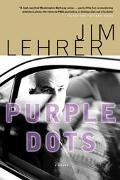 Purple Dots A Novel