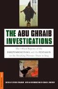 Abu Ghraib Investigations The Official Reports of the Independent Panel and Pentagon on the ...