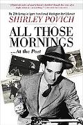 All Those MorningsAt the Post The Twentieth Centuryin Sports From Famed Washington Post Colu...