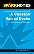 Spark Notes Streetcar Named Desire