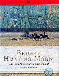 Bright Huntin Morn: The 125th Anniversary of the Radnor Hunt