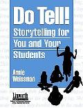 Do Tell! Storytelling for You and Your Students