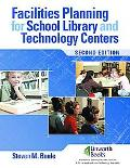 Facilities Planning for School Library to Technology Centers