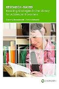 Research-Based Reading Strategies in the Library for Adolescent Learners