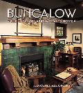 Bungalow The Ultimate Arts & Crafts Home