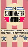 Scout Master Minute Your Handbook For Inspiring Moments