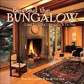Beyond the Bungalow Grand Homes in the Arts & Crafts Tradition