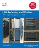 LAN Switching and Wireless: CCNA Exploration Companion Guide (Cisco Networking Academy Program)