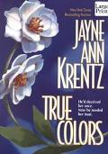 True Colors - Jayne Ann Krentz