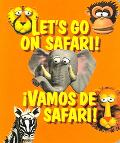 Let's Go on Safari! / Vamos De Safari!