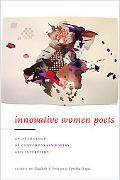 Innovative Women Poets An Anthology of Contemporary Poetry And Interviews