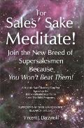 For Sales' Sake Meditate