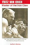 Fritz Von Erich Master Of The Iron Claw