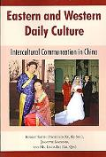 Eastern and Western Daily Culture: Intercultural Communication in China