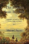 Bandits from RO FrO: A Naturalistic and Humorous Novel of Customs, Crimes, and Horrors, Part I