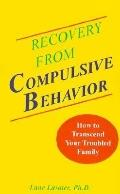 Recovery from Compulsive Behavior