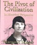 Pivot of Civilization in Historical Perspective The Birth Control Classic