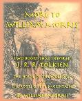 More to William Morris Two Books That Inspired J. R. R. Tolkien-The House of the Wolfings an...