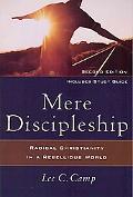 Mere Discipleship,