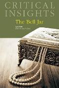 Bell Jar, by Sylvia Plath
