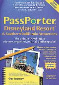 Passporter Disneyland Resort And Southern California Attractions The Unique Travel Guide, Pl...